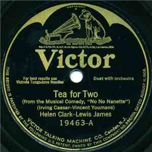 Helen Clark – Lewis James - Tea For Two / I Want To Be Happy mp3 album