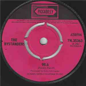 The Bystanders - 98.6 / Stubborn Kind Of Fellow mp3 album