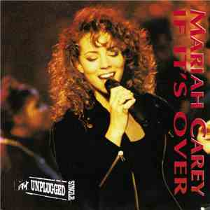 Mariah Carey - If It's Over - MTV Unplugged Single mp3 album