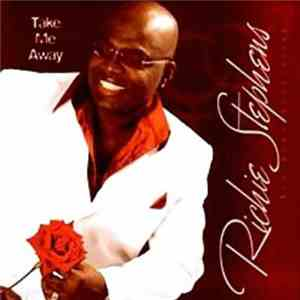 Richie Stephens - Take Me Away mp3 album