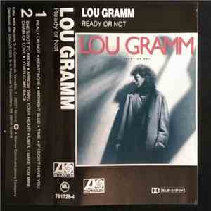 Lou Gramm - Ready Or Not mp3 album