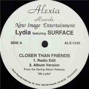 Lydia Featuring Surface - Closer Than Friends mp3 album
