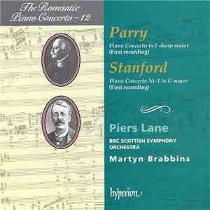 Parry / Stanford / Piers Lane, BBC Scottish Symphony Orchestra, Martyn Brabbins - Piano Concerto In F Sharp Major • Piano Concerto No 1 In G Major mp3 album