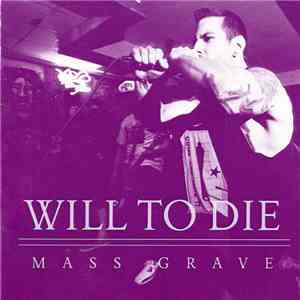 Will To Die - Mass Grave mp3 album