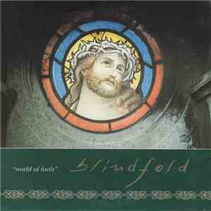 Blindfold - World Of Fools mp3 album