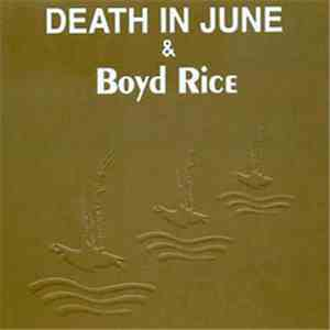 Death In June & Boyd Rice - Alarm Agents mp3 album