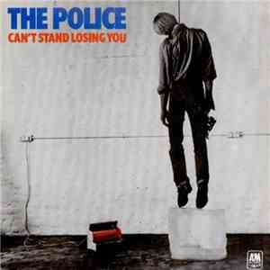 The Police - Can't Stand Losing You mp3 album