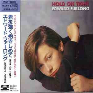 Edward Furlong - Hold On Tight mp3 album