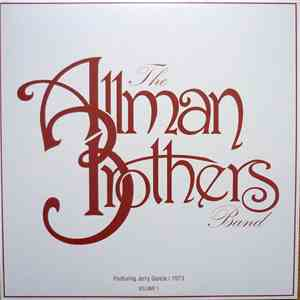 The Allman Brothers Band Featuring Jerry Garcia - The Allman Brothers Band/Featuring Jerry Garcia/1973/Volume 1 mp3 album
