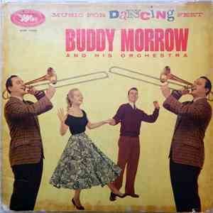 Buddy Morrow And His Orchestra - Music For Dancing Feet mp3 album