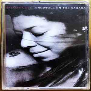 Natalie Cole - Snowfall On The Sahara mp3 album