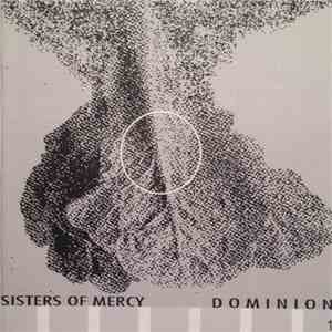 Sisters Of Mercy - Dominion Part 1 mp3 album