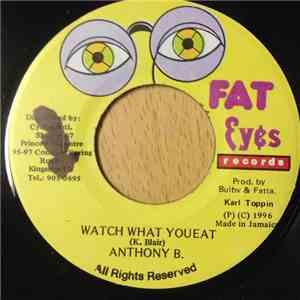 Anthony B - Watch What You Eat mp3 album