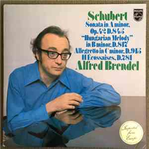 "Schubert, Alfred Brendel - Sonata In A Minor, Op. 42 D.845 / ""Hungarian Melody"" In B Minor, D.817 / Allegretto In C Minor, D.915 / 11 Écossaises, D.781 mp3 album"