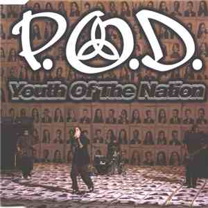 P.O.D. - Youth Of The Nation mp3 album