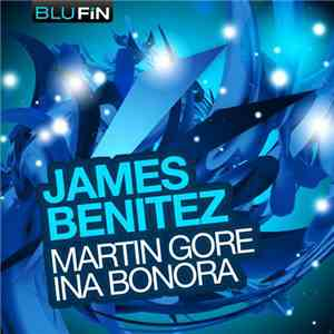 James Benitez - Martin Gore / Ina Bonora mp3 album