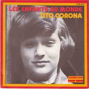 Tito Corona - Les Enfants Du monde mp3 album