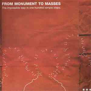 From Monument To Masses - The Impossible Leap In One Hundred Simple Steps mp3 album