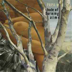 Papa M - Hole Of Burning Alms mp3 album
