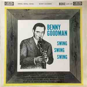 Benny Goodman - Swing, Swing, Swing mp3 album