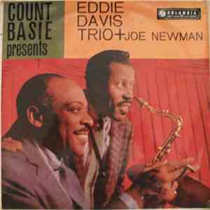Count Basie Presents Eddie Davis Trio + Joe Newman - Count Basie Presents Eddie Davis Trio Plus Joe Newman mp3 album