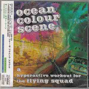 Ocean Colour Scene = オーシャン・カラー・シーン - A Hyperactive Workout For The Flying Squad = ア・ハイパーアクティヴ・ワークアウト・フォー・ザ・フライング・スクワッド mp3 album