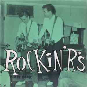 The Rockin' R's - Crazy Baby mp3 album