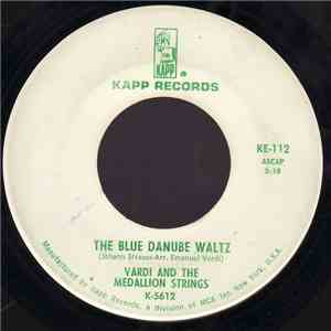 Vardi And The Medallion Strings - The Blue Danube Waltz / Tales Of The Vienna Woods mp3 album