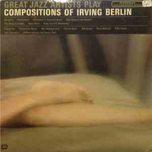 Various - Great Jazz Artists Play Compositions Of Irving Berlin mp3 album