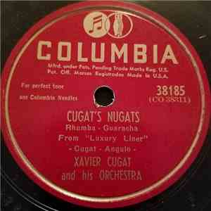 Xavier Cugat And His Orchestra - Cugat's Nugats / The Mexican Shuffle mp3 album