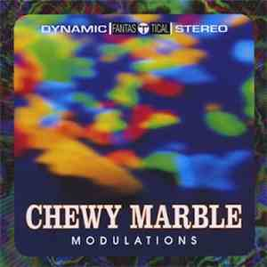 Chewy Marble - Modulations mp3 album