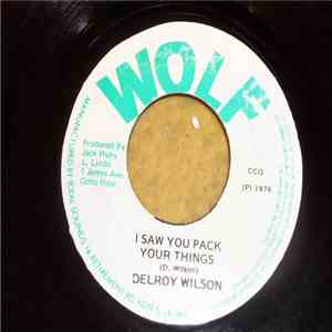 Delroy Wilson / Black Disiples - I Saw You Pack Your Things mp3 album
