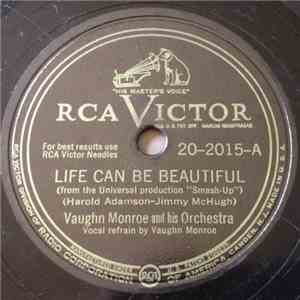 Vaughn Monroe And His Orchestra - Life Can Be Beautiful / Hold Me, Hold Me, Hold Me mp3 album