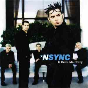 NSYNC - U Drive Me Crazy / I Want You Back mp3 album