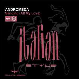 Andromeda  - Sending (All My Love) mp3 album