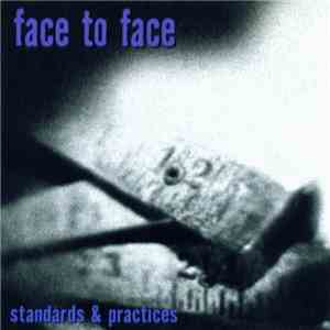Face To Face - Standards & Practices mp3 album