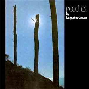 Tangerine Dream - Ricochet mp3 album