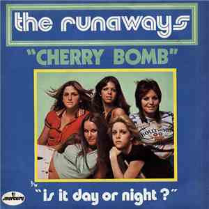The Runaways - Cherry Bomb mp3 album